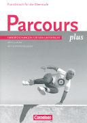 Cover-Bild zu Parcours Plus. Aktuelle Ausgabe. Handreichungen für den Unterricht mit CD-ROM von Krechel, Hans-Ludwig