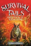 Cover-Bild zu Charman, Katrina: Survival Tails: Eruption at Krakatoa (eBook)