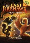 Cover-Bild zu Charman, Katrina: The Shadowlands: A Branches Book (the Last Firehawk #5) (Library Edition), 5