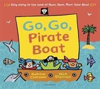 Cover-Bild zu Charman, Katrina: Go, Go, Pirate Boat