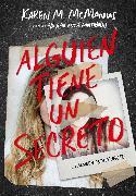 Cover-Bild zu Alguien tiene un secreto / Two Can Keep a Secret von McManus, Karen M.