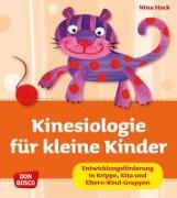 Cover-Bild zu Kinesiologie für kleine Kinder von Hock, Nina
