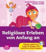 Cover-Bild zu Religiöses Erleben von Anfang an von Arnold, Monika