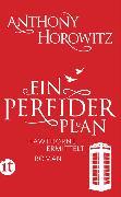 Cover-Bild zu Ein perfider Plan von Horowitz, Anthony