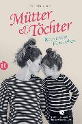 Cover-Bild zu Mütter & Töchter von Southern, Antje (Hrsg.)