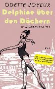 Cover-Bild zu Delphine über den Dächern von Joyeux, Odette