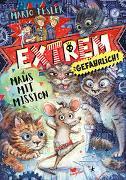 Cover-Bild zu Fesler, Mario: Extrem gefährlich! Maus mit Mission - Band 1