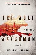 Cover-Bild zu The Wolf and the Watchman von Natt och Dag, Niklas
