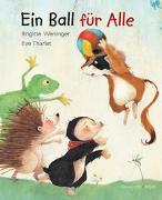Cover-Bild zu Weninger, Brigitte: Ein Ball für alle