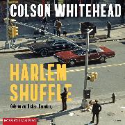 Cover-Bild zu Whitehead, Colson: Harlem Shuffle (Audio Download)