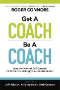 Cover-Bild zu Get a Coach, Be a Coach (eBook) von Connors, Roger