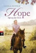 Cover-Bild zu Wimmer, Carola: Hope - Sprung ins Glück