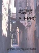 Cover-Bild zu Fansa, Mamoun (Hrsg.): Strategies to rebuild Aleppo