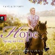 Cover-Bild zu Wimmer, Carola: Hope - Sprung ins Glück (Audio Download)