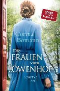 Cover-Bild zu Bomann, Corina: Die Frauen vom Löwenhof - Agnetas Erbe (eBook)