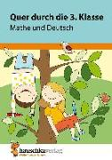 Cover-Bild zu Harder, Tina: Quer durch die 3. Klasse, Mathe und Deutsch - Übungsblock