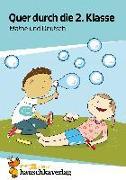 Cover-Bild zu Guckel, Andrea: Quer durch die 2. Klasse, Mathe und Deutsch - Übungsblock