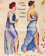 Cover-Bild zu Der Glanz des Alltäglichen von Affentranger-Kirchrath, Angelika