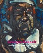 Cover-Bild zu Georges Rouault. Der Künstler als trauriger Clown von Affentranger-Kirchrath, Angelika (Hrsg.)