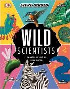 Cover-Bild zu Mould, Steve: Wild Scientists (eBook)
