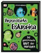 Cover-Bild zu Mould, Steve: Superstarke Bakterien