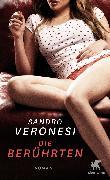 Cover-Bild zu Veronesi, Sandro: Die Berührten (eBook)