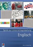 Cover-Bild zu Spiele zur Unterrichtsgestaltung: Englisch von Schadek-Bätz, Marion