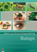 Cover-Bild zu Spiele zur Unterrichtsgestaltung: Biologie von Pauli, Christine