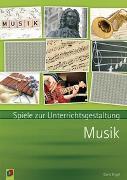 Cover-Bild zu Spiele zur Unterrichtsgestaltung: Musik von Engel, Doris