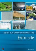 Cover-Bild zu Spiele zur Unterrichtsgestaltung: Erdkunde von Minner, Katrin