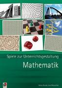 Cover-Bild zu Spiele zur Unterrichtsgestaltung: Mathematik von Etzold, Heiko