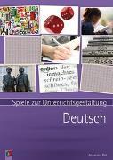 Cover-Bild zu Spiele zur Unterrichtsgestaltung: Deutsch von Piel, Alexandra
