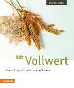 Cover-Bild zu 33 x Vollwert von Gasteiger, Heinrich