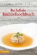Cover-Bild zu Das Südtiroler Knödelkochbuch von Gasteiger, Heinrich