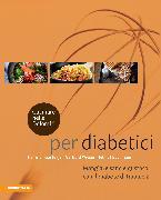 Cover-Bild zu Cucinare nelle Dolomiti - per diabetici von Gasteiger, Heinrich
