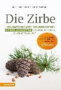 Cover-Bild zu Die Zirbe von Thaler Rizzolli, Sigrid