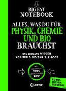 Cover-Bild zu Loewe Lernen und Rätseln (Hrsg.): Big Fat Notebook - Alles, was du für Physik, Chemie und Bio brauchst - Das geballte Wissen von der 5. bis zur 9. Klasse. Mit Bonuswissen: Erdkunde