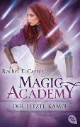 Cover-Bild zu Carter, Rachel E.: Magic Academy - Der letzte Kampf