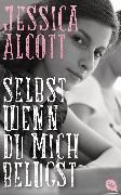 Cover-Bild zu Alcott, Jessica: Selbst wenn du mich belügst (eBook)