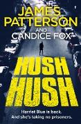 Cover-Bild zu Hush Hush (eBook) von Patterson, James