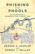 Cover-Bild zu Phishing for Phools von Akerlof, George A.