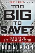 Cover-Bild zu Too Big to Save? How to Fix the U.S. Financial System von Pozen, Robert