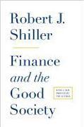 Cover-Bild zu Finance and the Good Society von Shiller, Robert J.