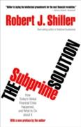 Cover-Bild zu Subprime Solution (eBook) von Shiller, Robert J.