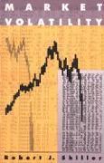Cover-Bild zu Market Volatility von Shiller, Robert J. (Arthur M. Okun Professor of Economics, Yale University)