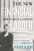 Cover-Bild zu The New Financial Order von Shiller, Robert J.