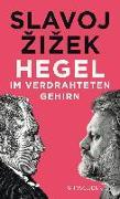 Cover-Bild zu Hegel im verdrahteten Gehirn von Zizek, Slavoj
