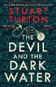 Cover-Bild zu Turton, Stuart: The Devil and the Dark Water (eBook)