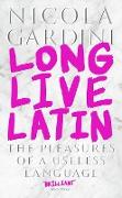 Cover-Bild zu Long Live Latin (eBook) von Gardini, Nicola