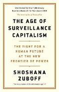 Cover-Bild zu The Age of Surveillance Capitalism (eBook) von Zuboff, Shoshana